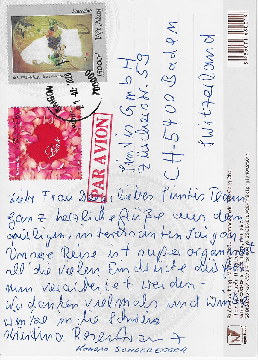 """Text auf der Karte: """"Herzliche Grüsse aus dem quirligen, interessanten Saigon. Unsere Reise ist super organisiert, all die vielen Eindrücke dürfen nun verarbeitet werden. Liebe Grüsse in die Schweiz."""""""